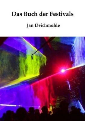 Das Buch der Festivals, Jan Deichmohle