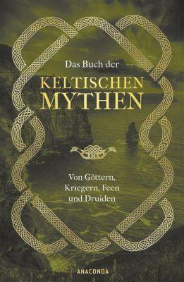 Das Buch der keltischen Mythen - Jennifer Emick |