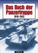 Das Buch der Panzertruppe 1916-1942, Werner Haupt
