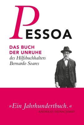 Das Buch der Unruhe des Hilfsbuchhalters Bernardo Soares - Fernando Pessoa pdf epub