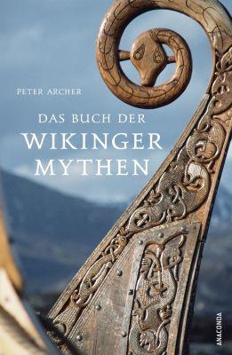 Das Buch der Wikingermythen, Peter Archer