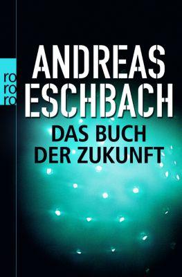 Das Buch der Zukunft, Andreas Eschbach