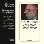 Das Buch des Vaters, 6 Audio-CDs, Urs Widmer
