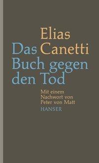 Das Buch gegen den Tod - Elias Canetti |