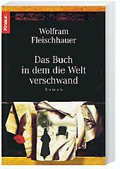 Das Buch, in dem die Welt verschwand - Wolfram Fleischhauer |