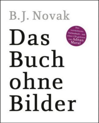 Das Buch ohne Bilder, m. Audio-CD, B. J. Novak