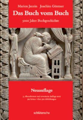 Das Buch vom Buch, Marion Janzin, Joachim Güntner