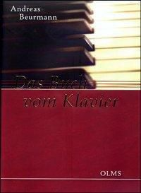 Das Buch vom Klavier, Andreas E. Beurmann