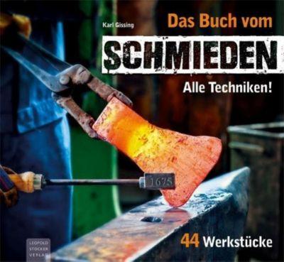 Das Buch vom Schmieden - Karl Gissing |