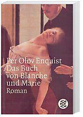 Das Buch von Blanche und Marie, Per Olov Enquist