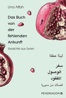 Das Buch von der fehlenden Ankunft - Lina Atfah pdf epub