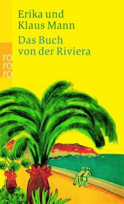 Das Buch von der Riviera, Erika Mann, Klaus Mann