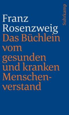 Das Büchlein vom gesunden und kranken Menschenverstand - Franz Rosenzweig  