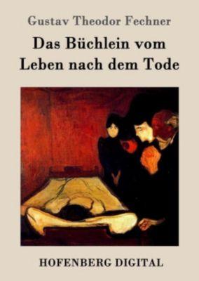 Das Büchlein vom Leben nach dem Tode, Gustav Theodor Fechner