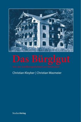 Das Bürglgut, Christian Kloyber, Christian Wasmeier