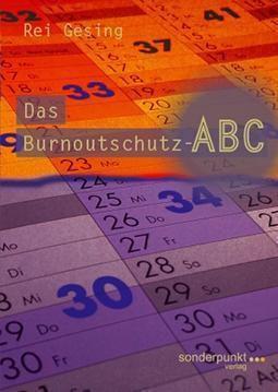 Das Burnoutschutz-ABC - Rei Gesing |