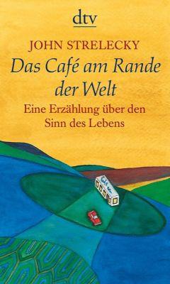 Das Cafe am Rande der Welt, John Strelecky