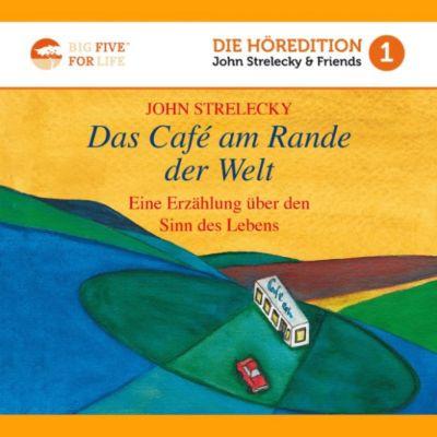 Das Café am Rande der Welt, John Strelecky