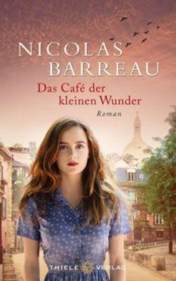 Das Café der kleinen Wunder, Nicolas Barreau