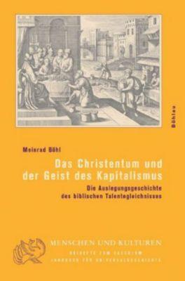 Das Christentum und der Geist des Kapitalismus, Meinrad Böhl