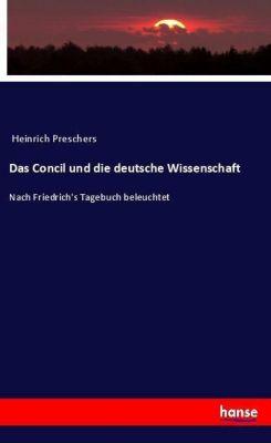 Das Concil und die deutsche Wissenschaft, Heinrich Preschers