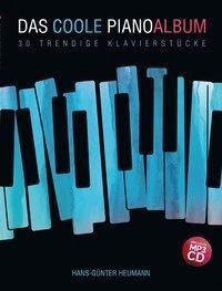 Das coole Pianoalbum, m. MP3-CD, Hans-Gunter Heumann