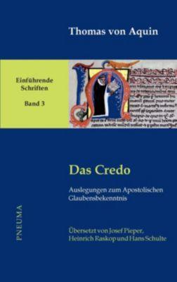 Das Credo - Thomas von Aquin |