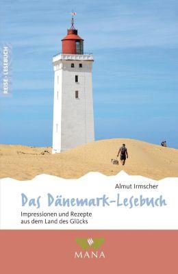 Das Dänemark-Lesebuch - Almut Irmscher  