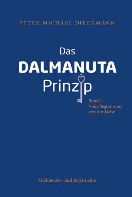 Das Dalmanuta Prinzip, Peter Michael Dieckmann