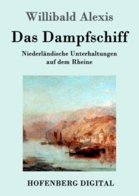 Das Dampfschiff, Willibald Alexis