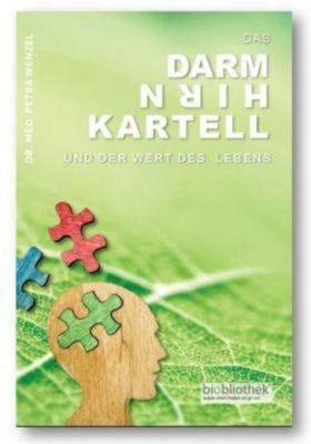 Das Darm-Hirn-Kartell - Petra Wenzel |
