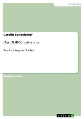 Das DDR-Schulsystem, Carolin Bengelsdorf