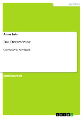 Das Decamerone, Anne Jahr