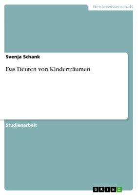 Das Deuten von Kinderträumen, Svenja Schank
