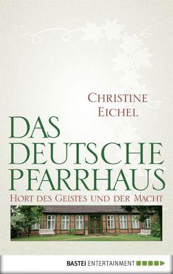 Das deutsche Pfarrhaus, Christine Eichel