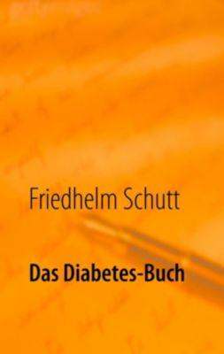 Das Diabetes-Buch, Friedhelm Schutt