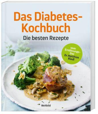 Das Diabetes Kochbuch, Dr. med. Matthias Riedl