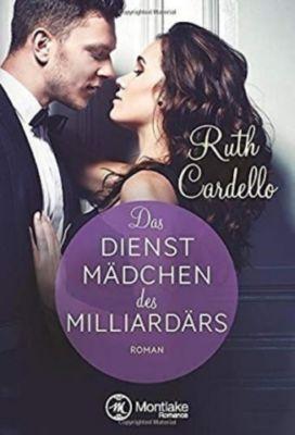 Das Dienstmädchen des Milliardärs - Ruth Cardello |