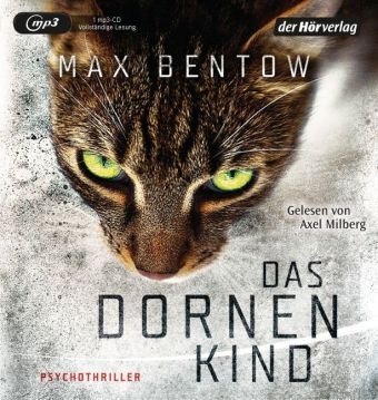 Das Dornenkind, 1 MP3-CD, Max Bentow
