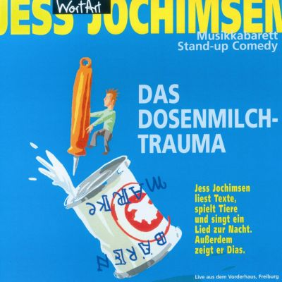 Das Dosenmilch-Trauma, Jess Jochimsen