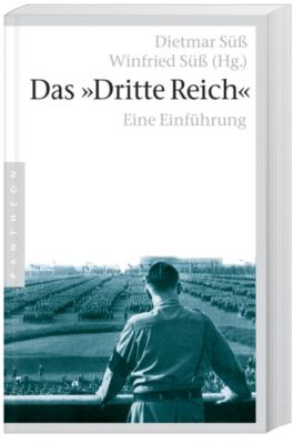 Das Dritte Reich, Dietmar Süß, WINFRIED SÜß (HG.)