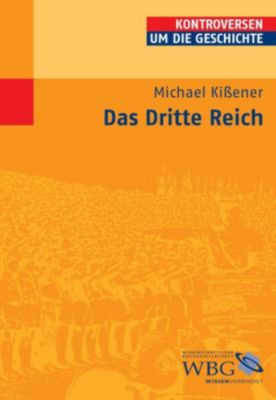 Das Dritte Reich, Michael Kißener