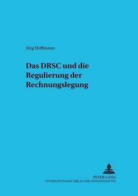 Das DRSC und die Regulierung der Rechnungslegung, Jörg Hoffmann