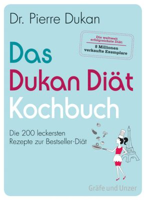 Das Dukan Diät Kochbuch, Pierre Dukan