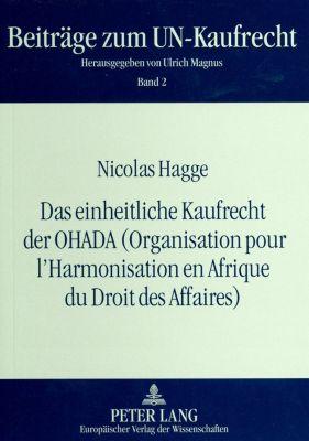 Das einheitliche Kaufrecht der OHADA (Organisation pour l'Harmonisation en Afrique du Droit des Affaires), Nicolas Hagge