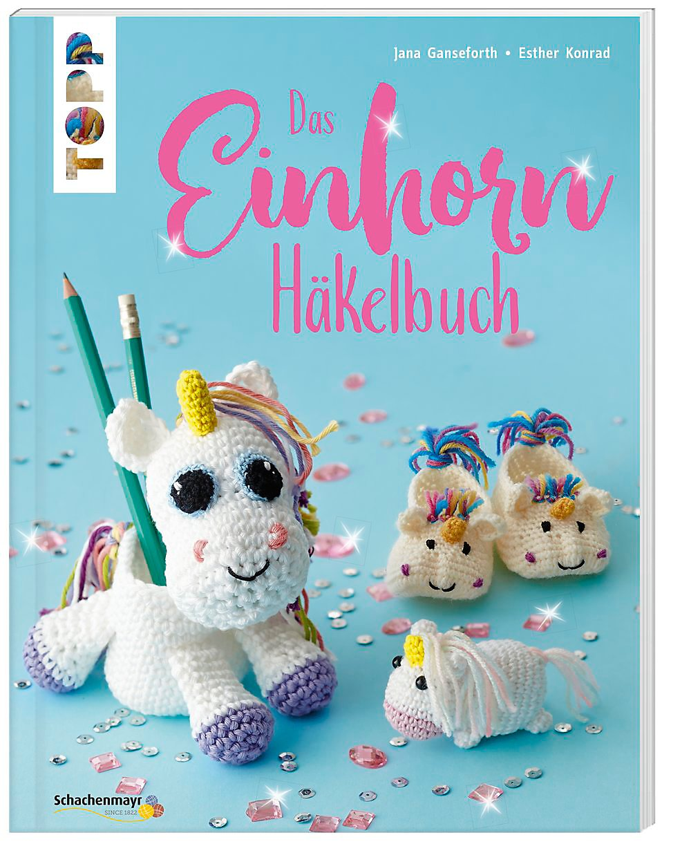 Das Einhorn Häkelbuch Buch Jetzt Bei Weltbildde Online Bestellen