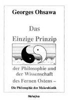 Das Einzige Prinzip der Philosophie und der Wissenschaft des Fernen Ostens, Georges Ohsawa