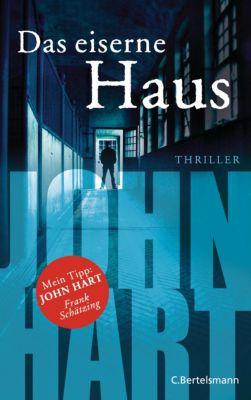 Das eiserne Haus, John Hart