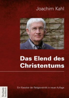 Das Elend des Christentums, Joachim Kahl