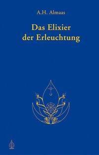 Das Elixier der Erleuchtung, A. H. Almaas